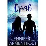 Opal: A Lux Novel (A Lux Novel, 3)