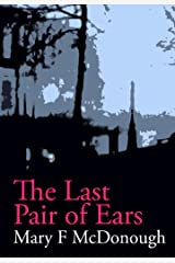 The Last Pair of Ears Kindle Edition