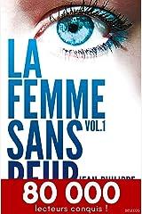 La femme sans peur (Volume 1) Format Kindle