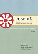 Puspika: Tracing Ancient India Through Texts and Traditions: Contributions to Current Research in Indology Volume I: 1