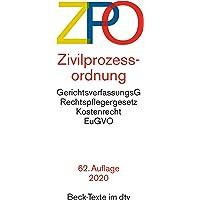 Zivilprozessordnung ZPO: mit Einführungsgesetz, Unterlassungsklagengesetz, Schuldnerverzeichnisführungsverordnung…