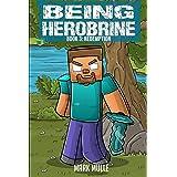 Redemption: Redemption (An Unofficial Minecraft Book for Kids Ages 9 - 12 (Preteen): 3 (Being Herobrine)