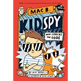 Mac B., Kid Spy #4: Mac Cracks The Code