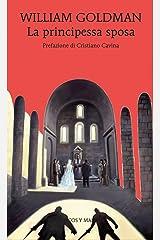 La principessa sposa (Gli alianti) (Italian Edition) Versión Kindle