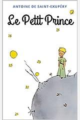 Le Petit Prince: Avec les dessins de l'auteur (French Edition) Formato Kindle