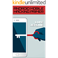 ANDROID MOBILE HACKING PRIMER