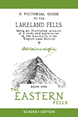 The  Eastern Fells: A Pictorial Guide to the Lakeland Fells (Wainwright Readers Edition) Kindle Edition