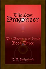 The Last Dragoneer (The Chronicles of Susah Book 3) (English Edition) Kindle Ausgabe