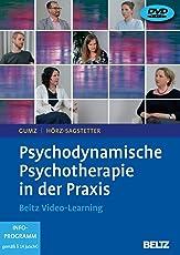 Psychodynamische Psychotherapie in der Praxis: Beltz Video-Learning. 2 DVDs mit 16-seitigem Booklet. Laufzeit 240 Min.