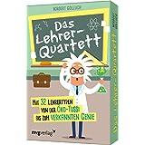 Das Lehrer-Quartett: Mit 32 Lehrertypen von der Öko-Tussi bis zum verkannten Genie