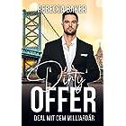Dirty Offer: Deal mit dem Milliardär (German Edition)