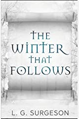 The Winter That Follows: Volume 2 (The Black River Chronicles) Paperback