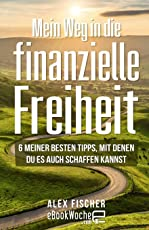 Mein Weg in die finanzielle Freiheit: 6 meiner besten Tipps, mit denen du es auch schaffen kannst
