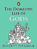 The Domestic Life of Gods: (Penguin Petit)