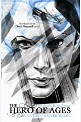 The Hero of Ages: Mistborn Book Three Kindle Edition