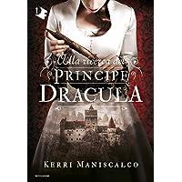 Alla ricerca del Principe Dracula