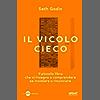 Il vicolo cieco: Il piccolo libro che vi insegna a comprendere se insistere o rinunciare