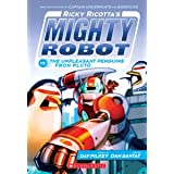 Ricky Ricotta's Mighty Robot vs The Unpleasant Penguins From Pluto: 9