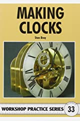 Making Clocks (Workshop Practice) Paperback