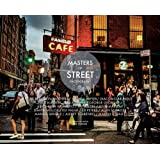 Masters of Street Photography (Masters of)