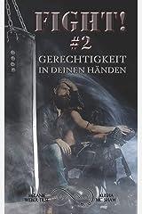 Fight! #2 - Gerechtigkeit in deinen Händen (Keep fighting! - Reihe) Kindle Ausgabe