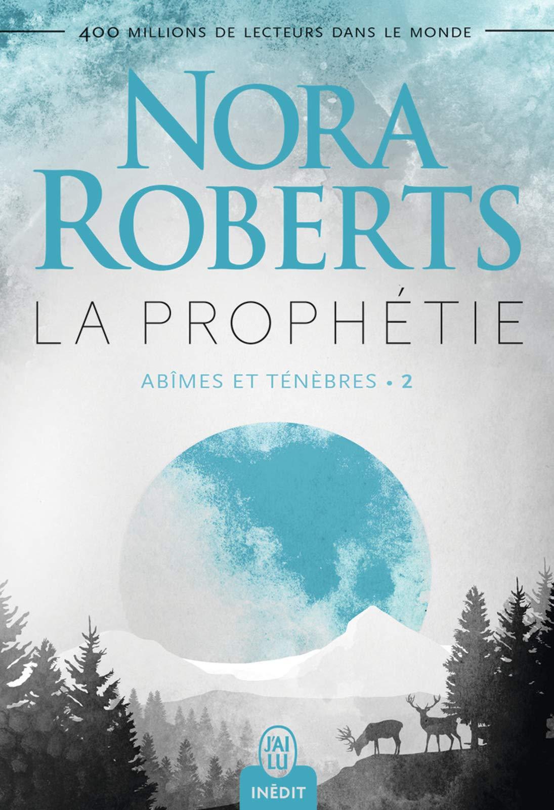 Abîmes et ténèbres (Tome 2) - La prophétie por Nora Roberts