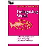 Delegating Work (20-Minute Manager)