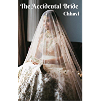 The Accidental Bride: ( OPH Series #1) (Over Possessive Husband Series)