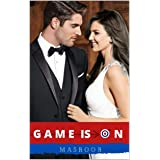 GAME IS ON: All is Fair in Love and War (Indian Billionaire Romance)