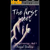 The First Meet (Arranged Marriage Book 1)