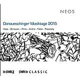 Donaueschinger Musiktage 2015: Haas; Barowski;prins; Andre E