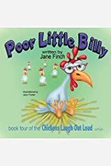 Poor Little Billy (Chickens Laugh Out Loud) Paperback