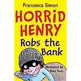 Bank Robber: Book 17 (Horrid Henry)