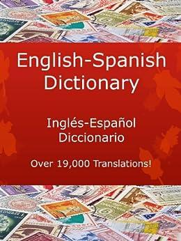 English-Spanish Dictionary, Inglés-Español Diccionario