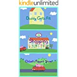 Storybook Collection: Daddy Gets Fit, Shopping and Chloe's Puppet Show - Great Picture Book For Kids