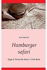 Hamburger safari: Tipps & Tricks für deine 1. USA Reise Taschenbuch