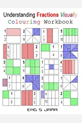 Understanding Fractions Visually: Colouring Workbook: 1 Paperback