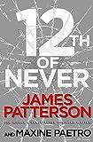 12th of Never: (Women's Murder Club 12): A serial killer awakes... (Women's Murder Club 12)