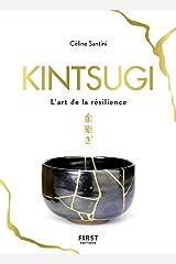 Kintsugi - L'art de la résilience (French Edition) Formato Kindle