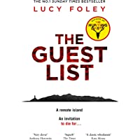 The Guest List: From the author of The Hunting Party, the No.1 Sunday Times bestseller and prize winning mystery…