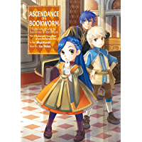 Ascendance of a Bookworm: Part 3 Volume 2 (English Edition)