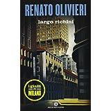 Largo Richini. I gialli di Milano