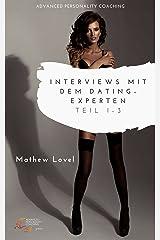 Interviews mit dem Dating-Experten Mathew Lovel: Teil 1-3 Kindle Ausgabe