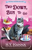 Two Down, Bun To Go (Oxford Tearoom Mysteries ~ Book 3): Volume 3