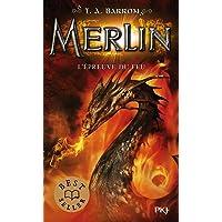 Merlin - tome 03 : L'épreuve du feu (3)