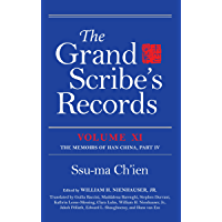 The Grand Scribe's Records, Volume XI: The Memoirs of Han China, Part IV (English Edition)