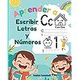 Aprender a Escribir Letras y Números: Aprendo en casa las letras y números. Libro de Caligrafia para Niños