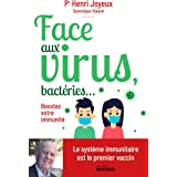Face aux virus, bactéries... : Boostez votre immunité