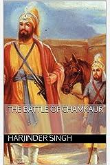 The Battle of Chamkaur Kindle Edition