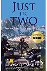 Just Us Two: Ned and Rosie's Gold Wing Discovery (1) (Just Us Two Travel) Hardcover